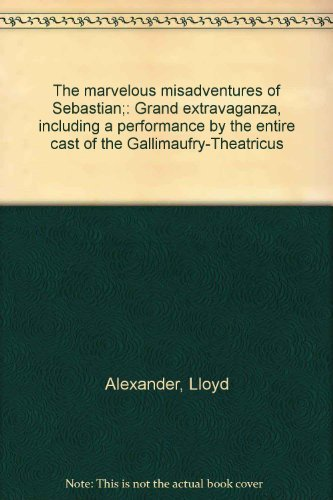 The Marvelous Misadventures of Sebastian: Alexander, Lloyd