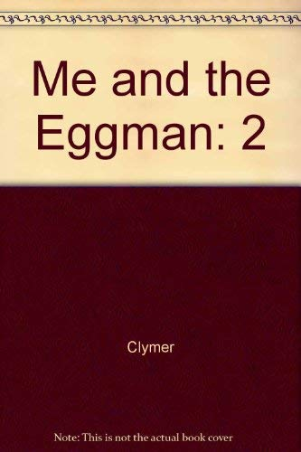 9780525347750: Me and the Eggman: 2