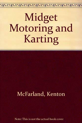Midget Motoring and Karting: Sparks, James C.,