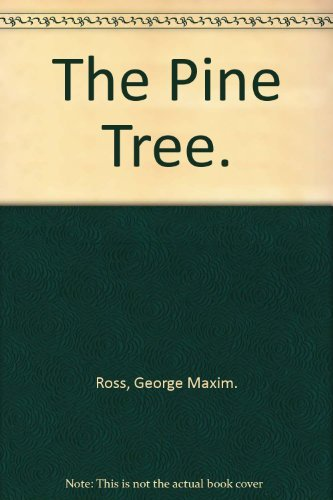 9780525370635: The Pine Tree.