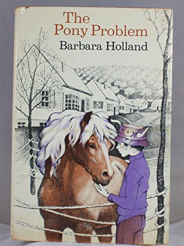 The Pony Problem: 2 (9780525373452) by Barbara Holland