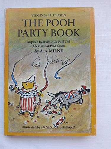 POOH PARTY BOOK Inspired by Winnie-The-Pooh and: Ellison, Viginia; illustrated