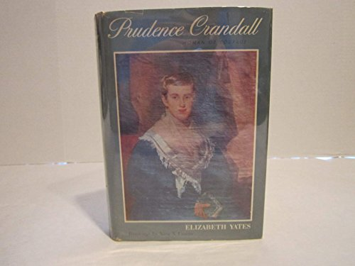 Prudence Crandall: Woman of Courage (0525378839) by Elizabeth Yates