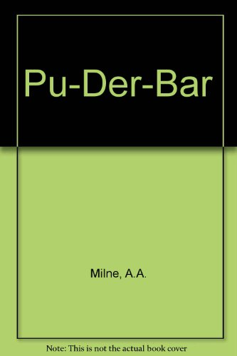 Pu der Bar (Winnie the Pooh).: MILNE, A. A.