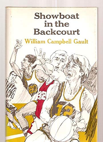 Showboat in the Backcourt: William C. Gault