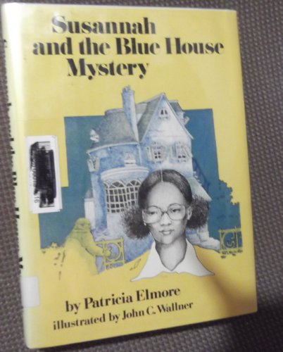 9780525405252: Susannah and the Blue House Mystery