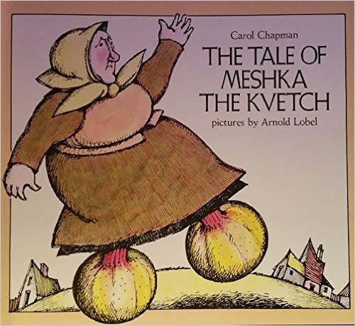 The Tale of Meshka the Kvetch (0525407456) by Carol Chapman