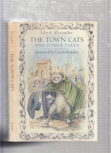 The Town Cat and Other Tales: Alexander, Lloyd