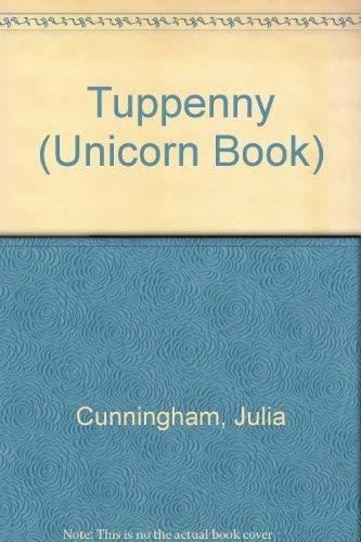 9780525415725: Tuppenny (Unicorn Book)