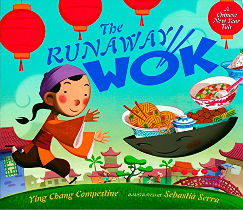 9780525420682: The Runaway Wok: A Chinese New Year Tale