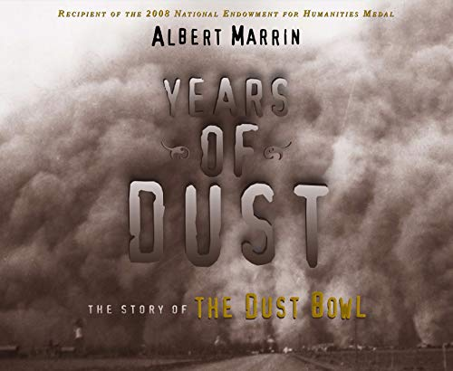 Years of Dust: The Story of the: Albert Marrin