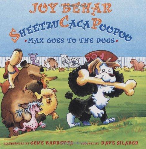 Sheetzucacapoopoo: Max Goes to the Dogs: Behar, Joy