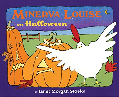 Minerva Louise on Halloween: Stoeke, Janet Morgan