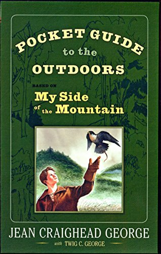 9780525421634: Pocket Guide to the Outdoors: Based on My Side of the Mountain