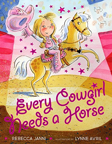 9780525421641: Every Cowgirl Needs a Horse