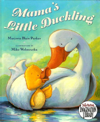 9780525421825: Mama's Little Duckling (Dolly Parton's Imagination Library)