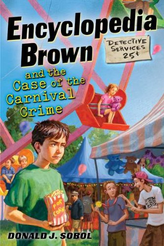 Encyclopedia Brown and the Case of the Carnival Crime (9780525422112) by Donald J. Sobol
