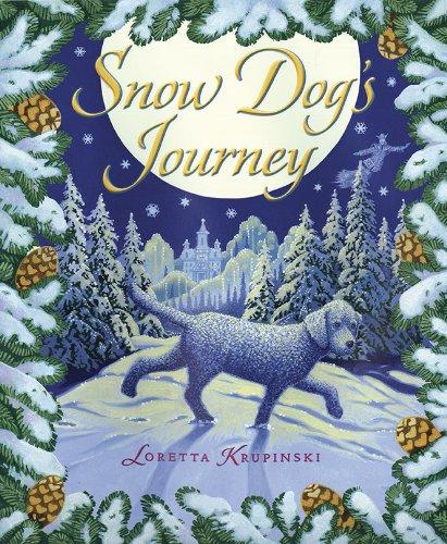 The Snow Dog's Journey (0525422463) by Krupinski, Loretta