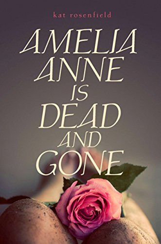 9780525423898: Amelia Anne is Dead and Gone