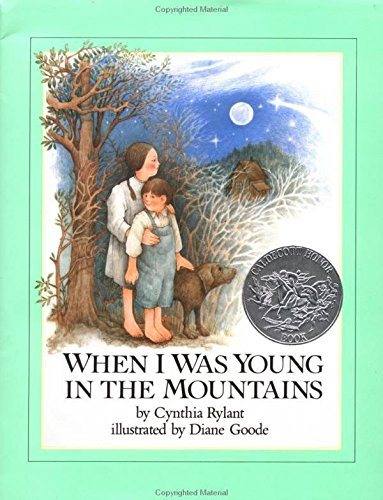 9780525425250: Rylant & Goode : When I Was Young in the Mountains (Hbk)