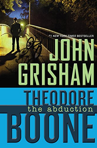 9780525425571: Theodore Boone: The Abduction