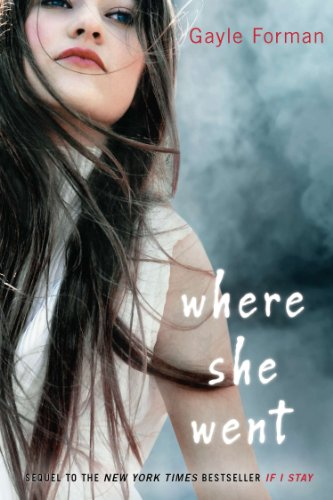 9780525425601: Where She Went. Lovesong, englische Ausgabe
