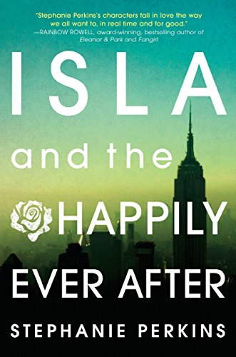 9780525425632: Isla and the Happily Ever After