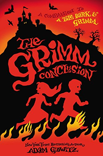 9780525426158: The Grimm Conclusion (A Tale Dark & Grimm)