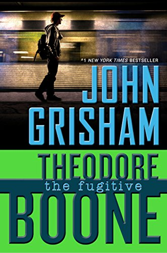 9780525426387: Theodore Boone: the Fugitive
