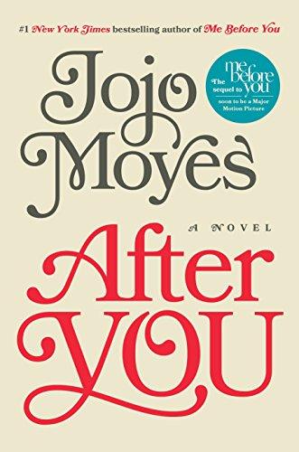 After You: A Novel: Moyes, Jojo