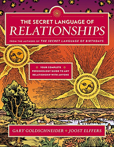 9780525426875: The Secret Language of Relationships: Your Complete Personology Guide to Any Relationship with Anyone