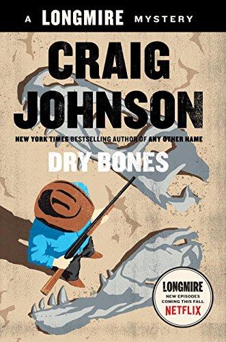 Dry Bones: A Walt Longmire Mystery (Walt Longmire Mysteries): Johnson, Craig