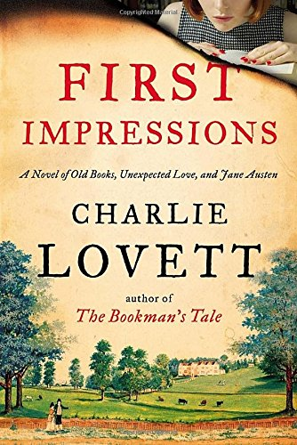 9780525427247: First Impressions: A Novel of Old Books, Unexpected Love, and Jane Austen