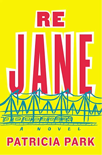 9780525427407: Re Jane: A Novel