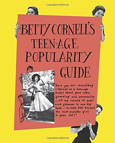 9780525427476: Betty Cornell's Teen-Age Popularity Guide