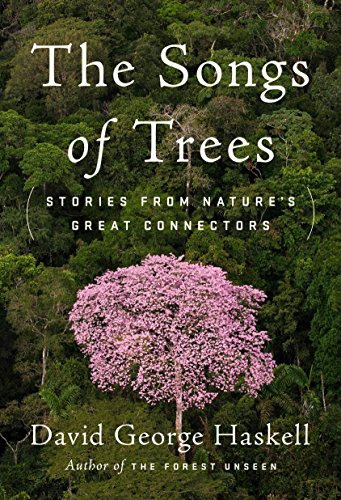 9780525427520: The Songs of Trees: Stories from Nature's Great Connectors