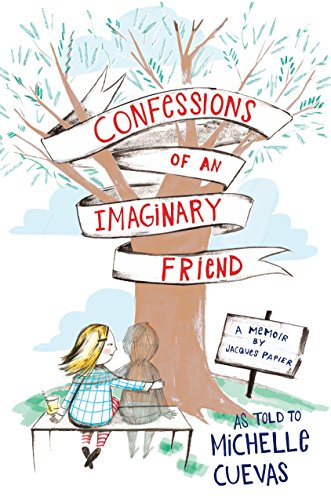 9780525427551: Confessions of an Imaginary Friend: A Memoir by Jacques Papier