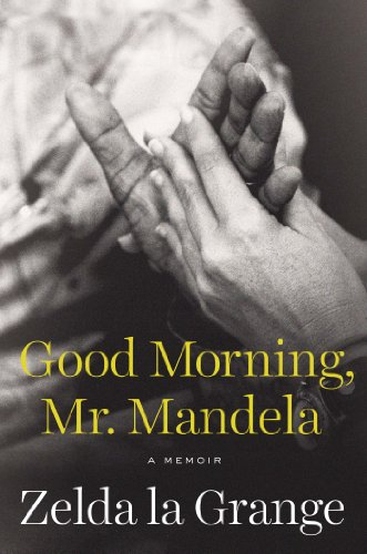 9780525428282: Good Morning, Mr. Mandela: A Memoir