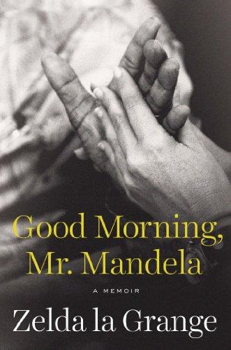 9780525428282: Good Morning, Mr. Mandela: A Memoir