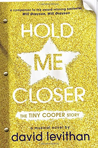 9780525428848: Hold Me Closer: The Tiny Cooper Story