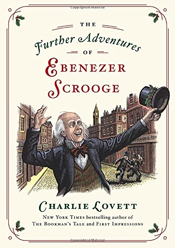 9780525429104: The Further Adventures of Ebenezer Scrooge: A Christmas Carol Continued