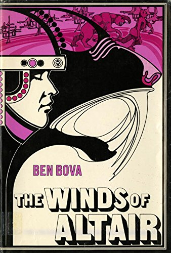 The Winds Of Altair: Ben Bova