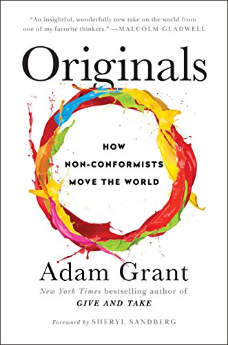 9780525429562: Originals: How Non-Conformists Move the World
