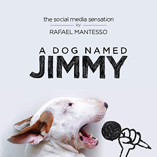 9780525429623: A Dog Named Jimmy