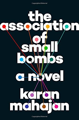 9780525429630: The Association of Small Bombs: A Novel