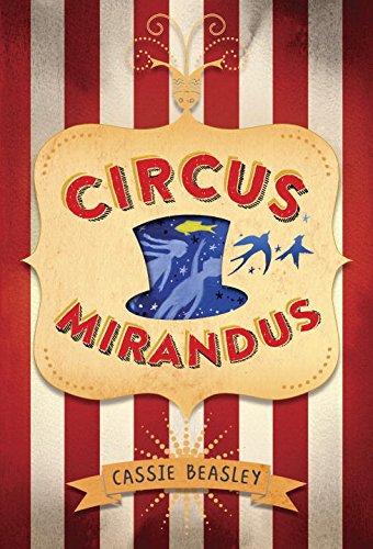 9780525429944: Circus Mirandus