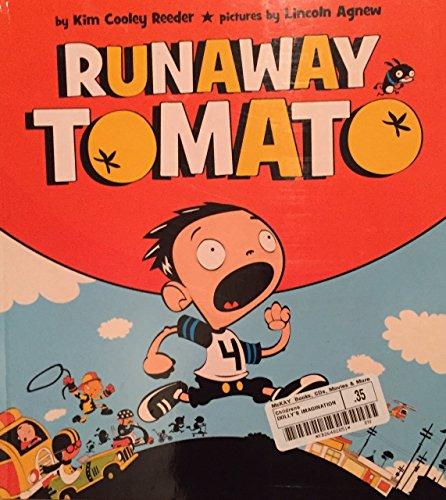 9780525430032: Runaway Tomato