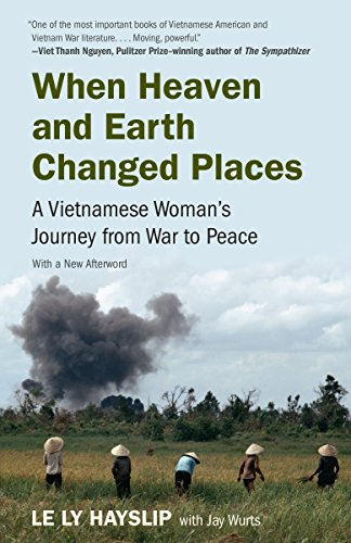 9780525431848: When Heaven and Earth Changed Places: A Vietnamese Woman's Journey from War to Peace