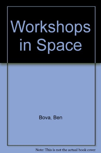 Workshops in Space