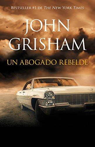 9780525433347: Un abogado rebelde: Rogue Lawyer - Spanish-language ed (Spanish Edition)